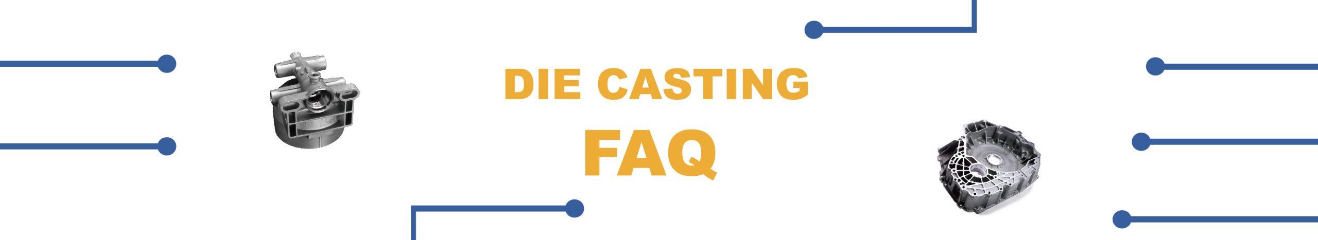 Die casting banner